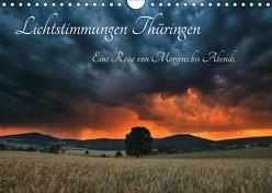 Lichtstimmungen Thüringen – Eine Reise von Morgens bis Abends (Wandkalender 2019 DIN A4 quer) von Wesche,  Ronny