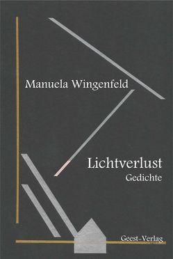 Lichtverlust von Egger,  Doris, Wingenfeld,  Manuela
