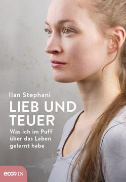 Lieb und teuer von Bäuerlein,  Theresa, Stephani,  Ilan
