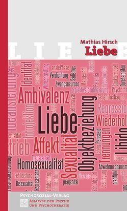 Das Phänomen Liebe von Hirsch,  Mathias, Wirth,  Hans-Jürgen