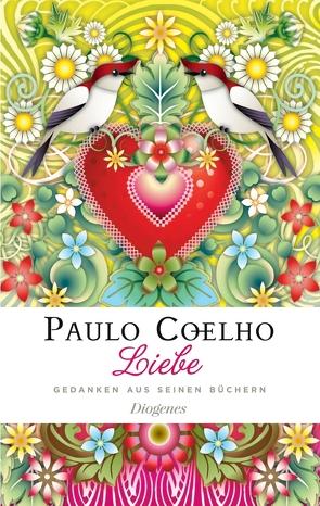 Liebe von Coelho,  Paulo, Meyer-Minnemann,  Maralde