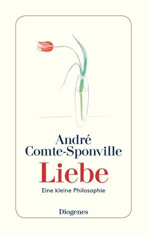 Liebe von Comte-Sponville,  André, Kober,  Hainer