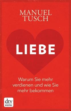Liebe von Tusch,  Manuel
