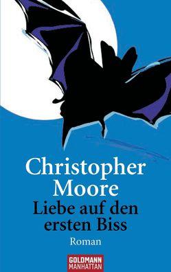Liebe auf den ersten Biss von Ingwersen,  Jörn, Moore,  Christopher