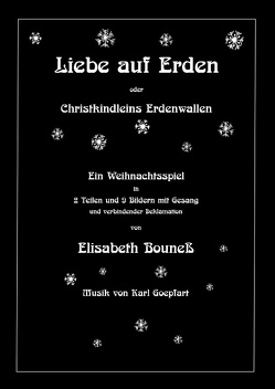 Liebe auf Erden von Bouneß,  Elisabeth, Polzin,  Julia