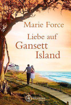 Liebe auf Gansett Island von Force,  Marie, Železný,  Sabrina