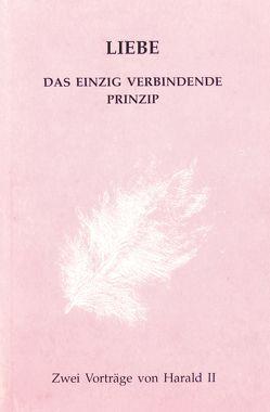 Liebe – Das einzig verbindende Prinzip von Wessbecher,  Harald