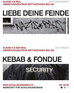 Liebe deine Feinde (55) / Kebab & Fondue (56) von Krneta,  Guy, Schweikert,  Ruth