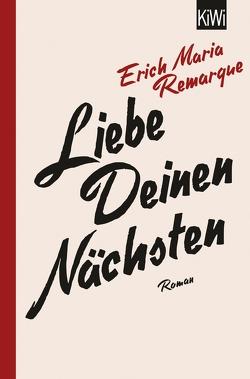 Liebe deinen Nächsten von Remarque,  E.M., Schneider,  Thomas