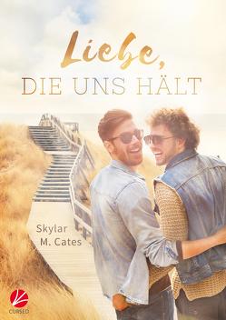 Liebe, die uns hält von Cates,  Skylar M., Tockner,  Vanessa
