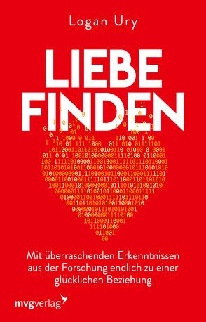 Liebe finden von Liebl,  Elisabeth, Ury,  Logan