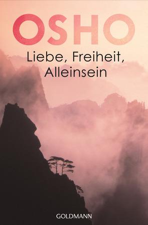 Liebe, Freiheit, Alleinsein von Müller,  Hannelore R., Osho