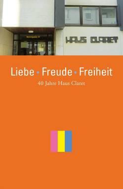 Liebe – Freude – Freiheit von Janu,  Lisl, Pawlowsky,  Peter, Seidl,  Elisabeth, Walter,  Ilsemarie