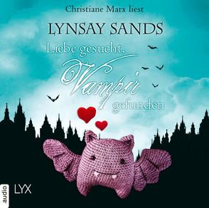 Liebe gesucht, Vampir gefunden von Marx,  Christiane, Sander,  Ralph, Sands,  Lynsay