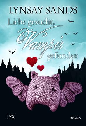 Liebe gesucht, Vampir gefunden von Sander,  Ralph, Sands,  Lynsay