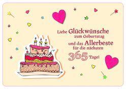 Liebe Glückwünsche zum Geburtstag und das Allerbeste für die nächsten 365 Tage! von Engeln,  Reinhard