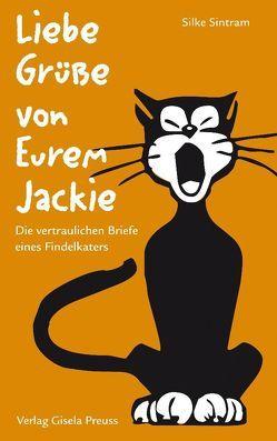 Liebe Grüße von Eurem Jackie von Sintram,  Silke