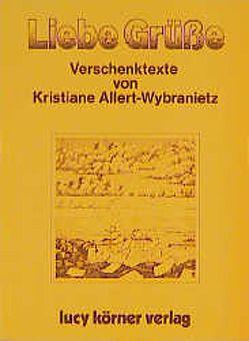 Liebe Grüsse von Allert-Wybranietz,  Kristiane, Joshua,  Swami P, Pritam,  Swami
