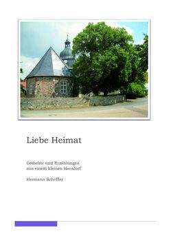 Liebe Heimat von Scheffler,  Hermann