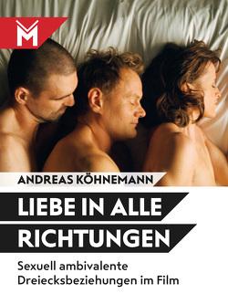 Liebe in alle Richtungen von Köhnemann,  Andreas