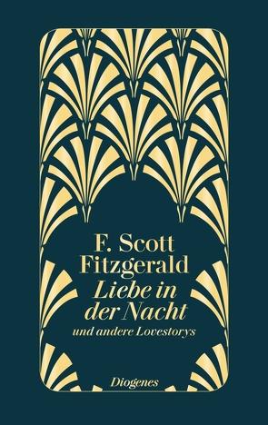 Liebe in der Nacht von diverse Übersetzer, Fitzgerald,  F. Scott