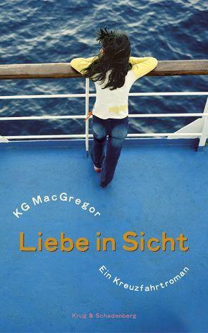 Liebe in Sicht von Krug,  Andrea, MacGregor,  KG