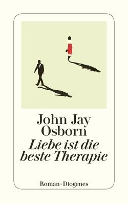 Liebe ist die beste Therapie von Merling,  Jenny, Osborn,  John Jay