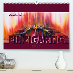 Liebe ist… Einzigartig (Premium, hochwertiger DIN A2 Wandkalender 2021, Kunstdruck in Hochglanz) von De. Rabena,  Mercedes