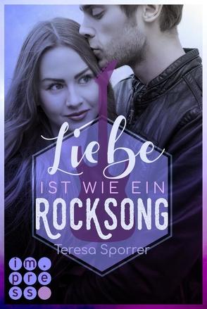 Liebe ist wie ein Rocksong von Sporrer,  Teresa