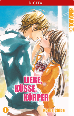 Liebe, Küsse, Körper 01 von Chiba,  Kozue