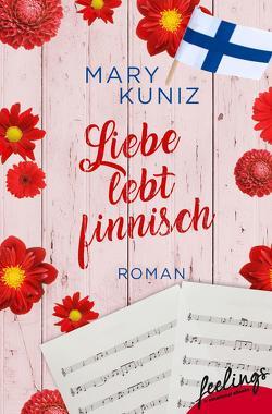 Liebe lebt finnisch von Kuniz,  Mary