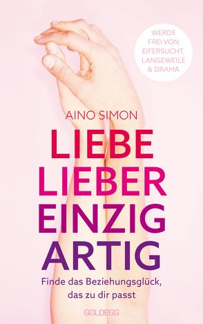 Liebe lieber einzigartig von Simon,  Aino