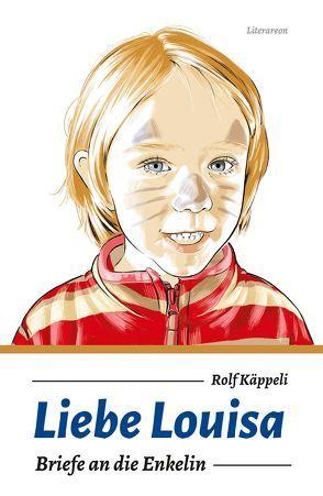 Liebe Louisa von Käppeli,  Rolf