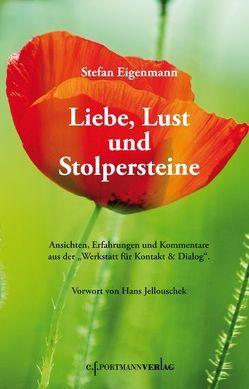 Liebe, Lust und Stolpersteine von Eigenmann,  Stefan, Jellouschek,  Hans