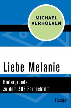 Liebe Melanie von Verhoeven,  Michael