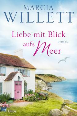 Liebe mit Blick aufs Meer von Röhl,  Barbara, Willett,  Marcia