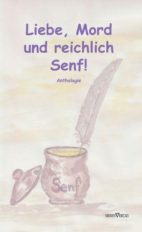 Liebe, Mord und reichlich Senf! von Oswald,  Susanne