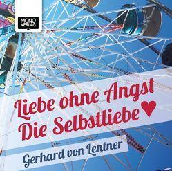 Liebe ohne Angst von Lentner,  Gerhard von, Meyer,  Susa, Paniagua,  J.C.