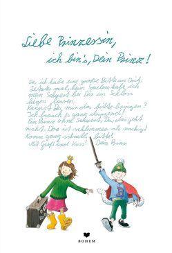 Liebe Prinzessin, ich bin's, Dein Prinz! von Büchel,  Simak, Friedeberg,  Fides