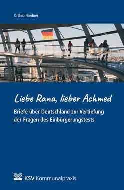 Liebe Rana, lieber Achmed! von Fliedner,  Ortlieb