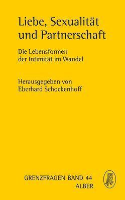 Liebe, Sexualität und Partnerschaft von Schockenhoff,  Eberhard