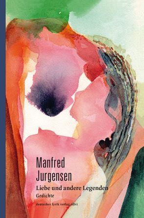 Liebe und andere Legenden von Jurgensen,  Manfred