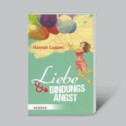 Liebe und Bindungsangst von Cuppen,  Hannah