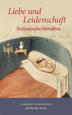 Liebe und Leidenschaft von Brost,  Eberhard, Wetzel,  Hermann H.