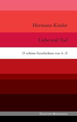 Liebe und Tod von Kinder,  Hermann