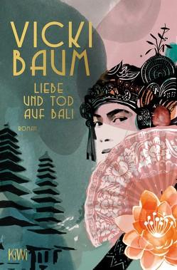 Liebe und Tod auf Bali von Baum,  Vicki
