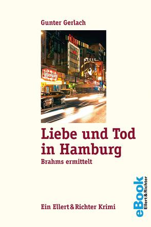 Liebe und Tod in Hamburg von Gerlach,  Gunter