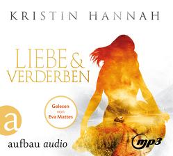 Liebe und Verderben von Hannah,  Kristin, Jaric,  Gabriele, Mattes,  Eva