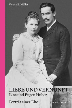 Liebe und Vernunft von Müller,  Verena E