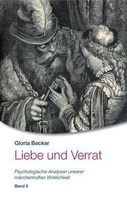 Liebe und Verrat von Becker,  Gloria